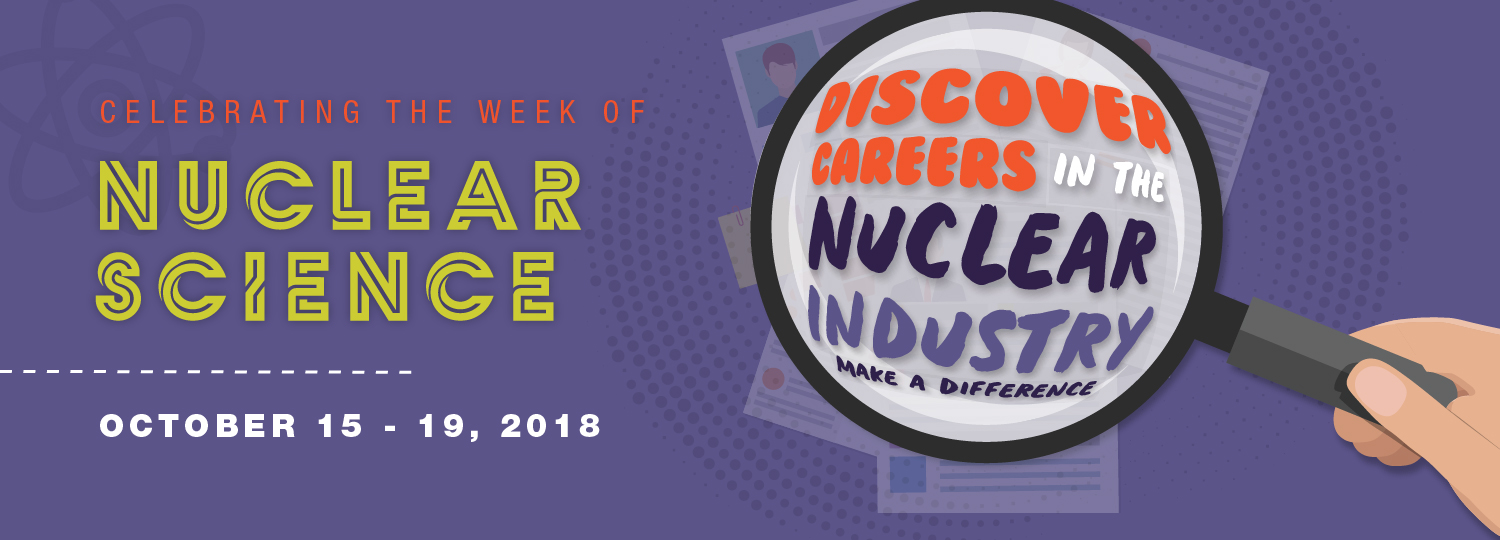 National Nuclear Science Week 2018 – SRSCRO